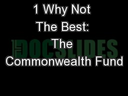 1 Why Not The Best: The Commonwealth Fund