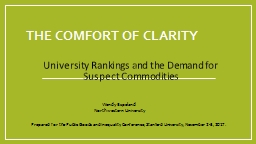 The Comfort of  Clarity University Rankings and the Demand for Suspect Commodities