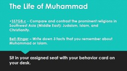The Life  of  Muhammad •