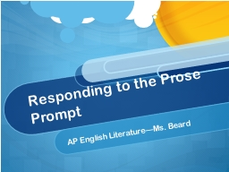 Responding to the Prose Prompt
