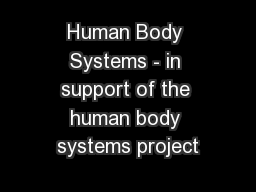 Human Body Systems - in support of the human body systems project