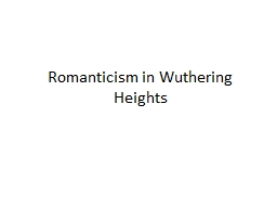 Romanticism in Wuthering Heights
