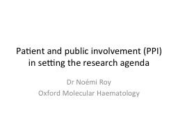 Patient and public involvement (PPI) in setting the research agenda