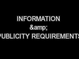 INFORMATION & PUBLICITY REQUIREMENTS