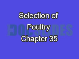 Selection of Poultry Chapter 35