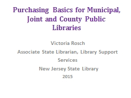 Purchasing Basics for Municipal, Joint and County Public Libraries