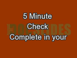 5 Minute Check Complete in your