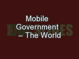 Mobile  Government  – The World