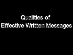 Qualities of Effective Written Messages
