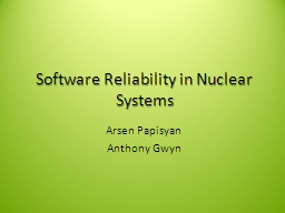 Software Reliability in Nuclear Systems