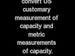 Capacity  I can convert US customary measurement of capacity and metric measurements of capacity.