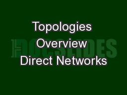 Topologies Overview Direct Networks