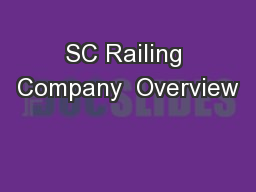 SC Railing Company  Overview