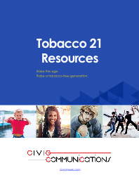 Tobacco 21  Resources Raise the age.