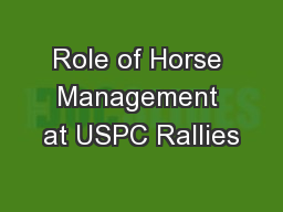 Role of Horse Management at USPC Rallies