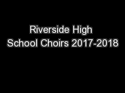 Riverside High School Choirs 2017-2018