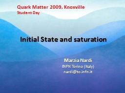 Initial State and saturation