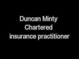 Duncan Minty Chartered insurance practitioner