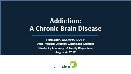 Addiction:  A Chronic Brain Disease PowerPoint PPT Presentation