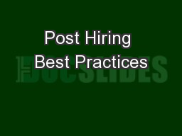 Post Hiring Best Practices PowerPoint PPT Presentation