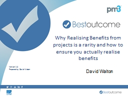 Why Realising Benefits from projects is a rarity and how to ensure you actually realise benefits