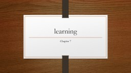 learning Chapter 7 Basic Learning Concepts