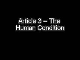 Article 3 – The Human Condition