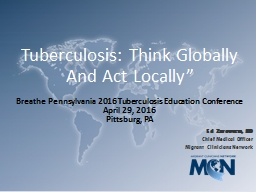 Tuberculosis: Think Globally And Act Locally