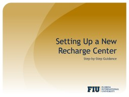 Setting Up a New Recharge Center