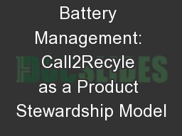 Responsible Battery Management: Call2Recyle as a Product Stewardship Model