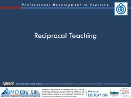 Reciprocal Teaching This work is licensed under a