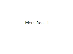 Mens  Rea - 1 General Mens PowerPoint PPT Presentation
