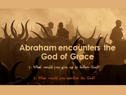 Abraham encounters the God of Grace