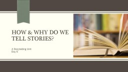 How & Why Do We Tell Stories?