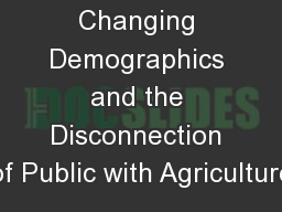 Changing Demographics and the Disconnection of Public with Agriculture