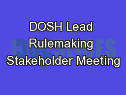 DOSH Lead Rulemaking Stakeholder Meeting