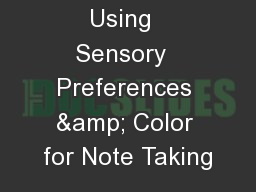 Using  Sensory  Preferences & Color for Note Taking
