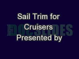Sail Trim for Cruisers Presented by