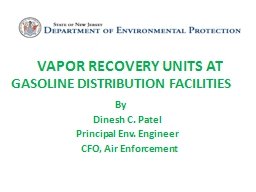 VAPOR RECOVERY UNITS AT GASOLINE DISTRIBUTION FACILITIES