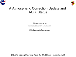 A Atmospheric Correction Update and ACIX Status