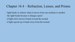 Chapter  16.4  –  Refraction, Lenses, and Prisms