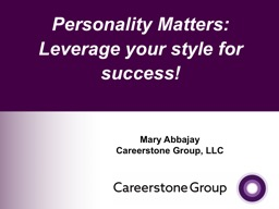 Personality Matters : Leverage your style for success