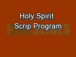 Holy Spirit Scrip Program