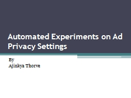 Automated Experiments on Ad Privacy Settings PowerPoint PPT Presentation