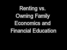 Renting vs. Owning Family Economics and Financial Education