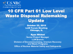 10 CFR Part 61 Low Level Waste Disposal