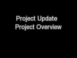 Project Update  Project Overview