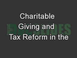 Charitable Giving and  Tax Reform in the