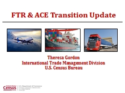 FTR & ACE Transition Update PowerPoint PPT Presentation