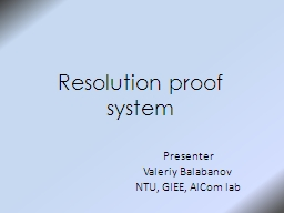 Resolution proof system Presenter